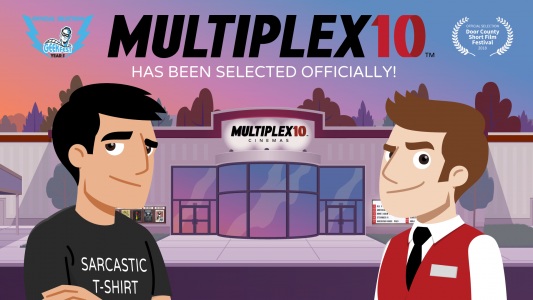 Multiplex 10 has been selected by the Door County Short Film Festival and GeekFest!